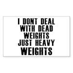 Dead weights Sticker (Rectangle)