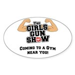 Girls Gun Show Sticker (Oval)