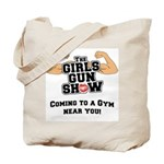 Girls Gun Show Tote Bag