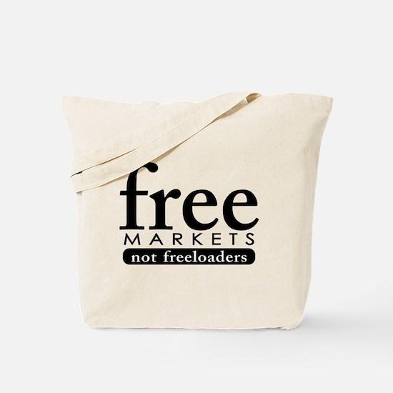 Free Markets - Not Freeloader Tote Bag