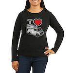 I Love Food Trucks! Women's Long Sleeve Dark T-Shi