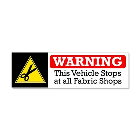 Fabric Shops Warning Car Magnet 10 x 3
