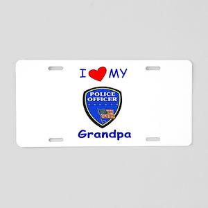 I Love My Police Grandpa Aluminum License Plate