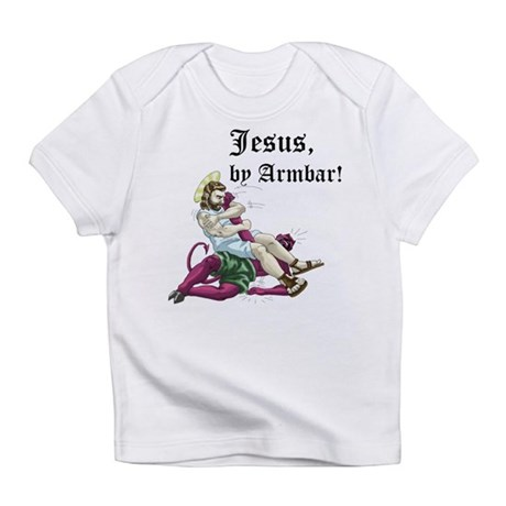 Jesus, by Armbar! Infant T-Shirt