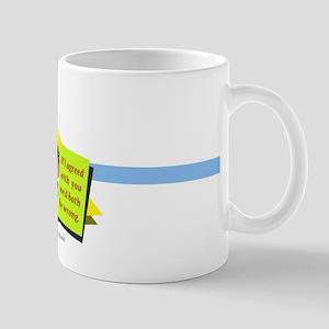 The Agreement... Mug
