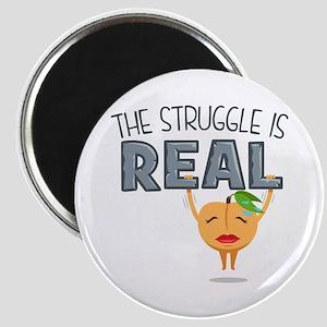 Struggle is Real Magnet