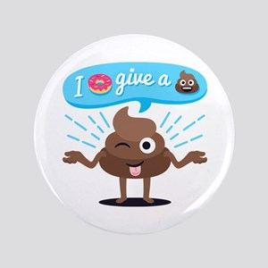 I Donut Give A Shit Button