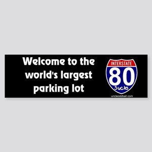 I-80 World's Largest Parking Lot Bumper Sticker