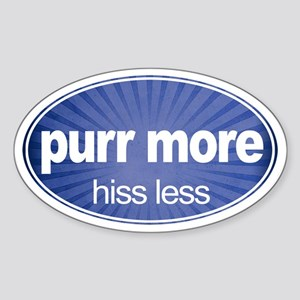 Purr More, Hiss Less - Oval Sticker