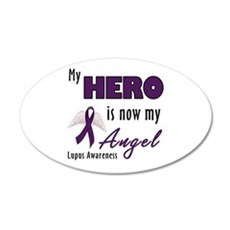 My Hero is now my Angel - Lup 22x14 Oval Wall Peel