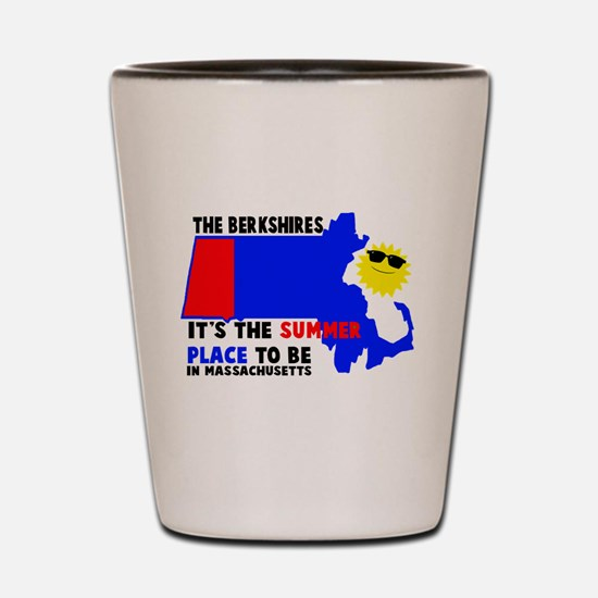 The Berkshires It's the summe Shot Glass