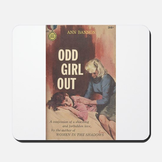 Odd Girl Out Mousepad