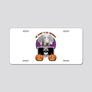 Just a Lil Spooky Weimie Aluminum License Plate