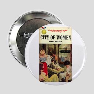 "City of Women 2.25"" Button"