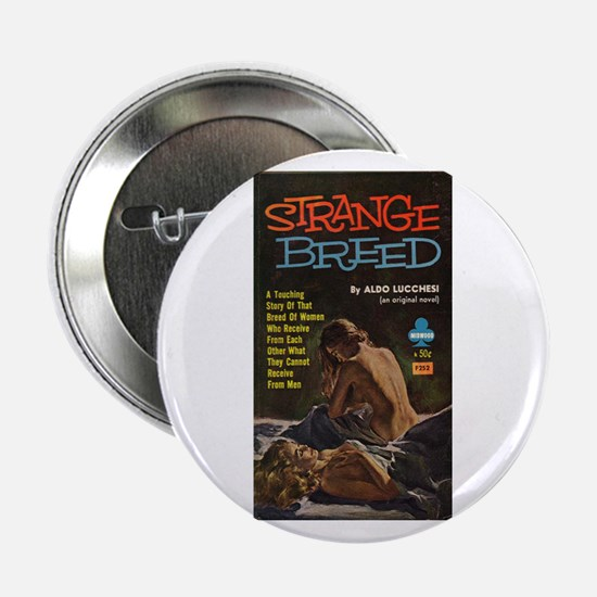 "Strange Breed 2.25"" Button"