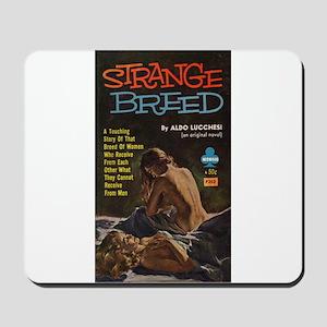 Strange Breed Mousepad
