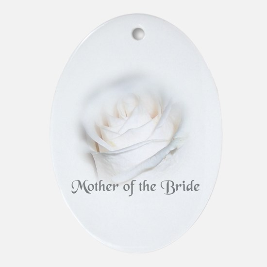 Mother Of the Bride White Ros Ornament (Oval)