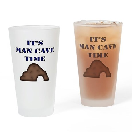 It's Man Cave Time Drinking Glass
