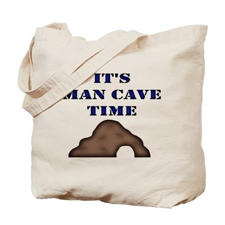 It's Man Cave Time Tote Bag
