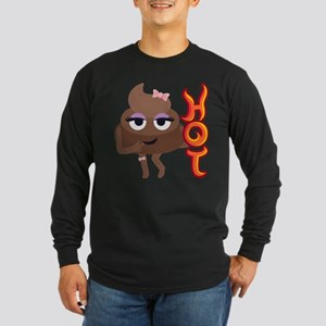 Hot Shit Long Sleeve Dark T-Shirt