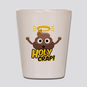 Holy Crap! Shot Glass