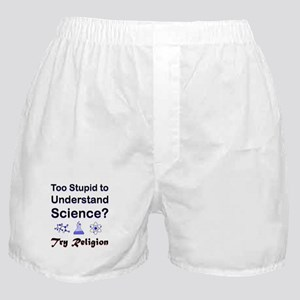 Too Stupid Boxer Shorts