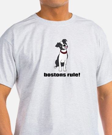 Boston Terriers Rule! T-Shirt