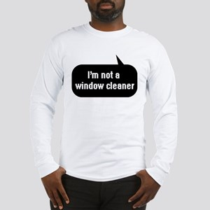 IT Crowd - I'm not a window cleaner Long Sleeve T-