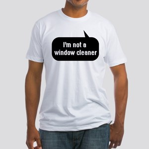 IT Crowd - I'm not a window cleaner Fitted T-Shirt