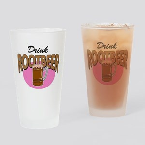 Drink RootBeer Drinking Glass
