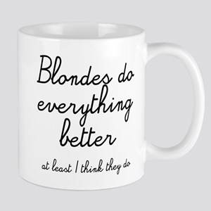 blondes do better Mug