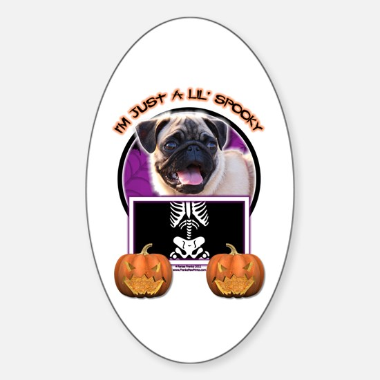Just a Lil Spooky Pug Sticker (Oval)