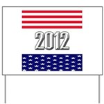 Presidential 2012 stars Yard Sign