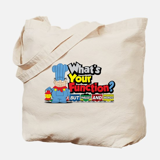What's Your Function? Tote Bag