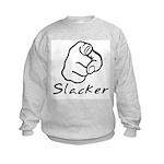 Slacker Kids Sweatshirt
