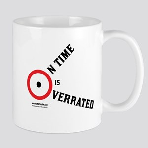 On Time is Overrated 03 Mugs