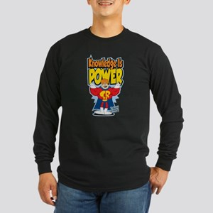 Knowledge Is Power Long Sleeve Dark T-Shirt