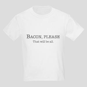 Bacon, Please Kids Light T-Shirt