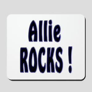 Allie Rocks ! Mousepad