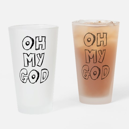 Oh My God Drinking Glass