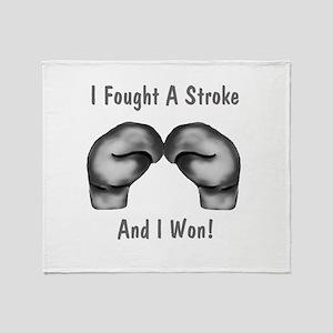 I Fought A Stroke Throw Blanket