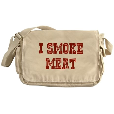 I Smoke Meat Messenger Bag
