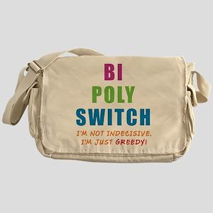 Bi Poly Switch Not Indecisive Messenger Bag