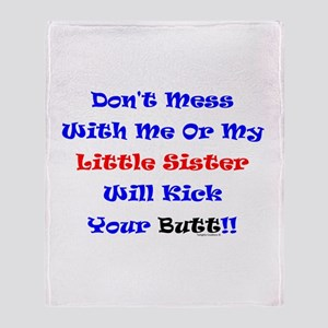 Little Sister Kick Yours Throw Blanket