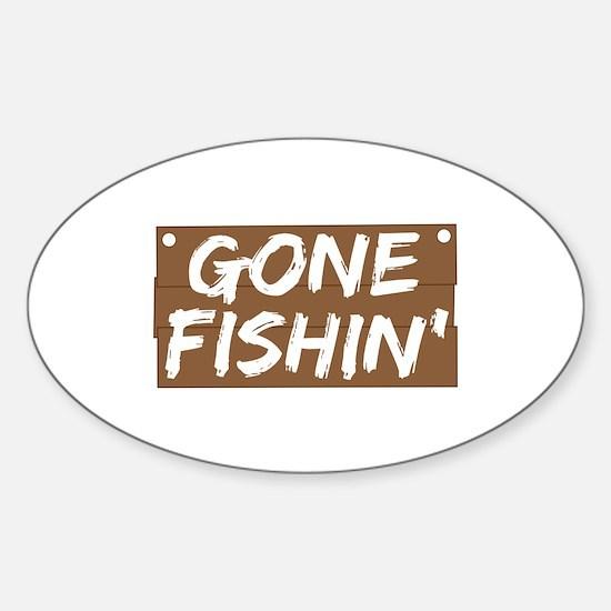 Gone Fishin' (Fishing) Sticker (Oval)