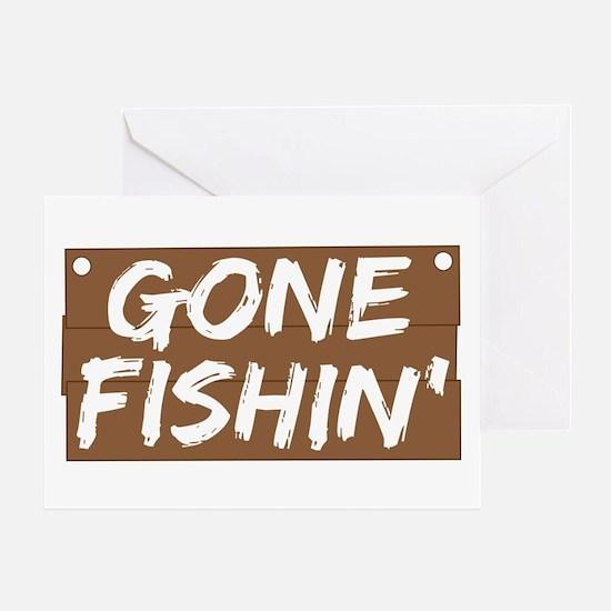 Gone Fishin' (Fishing) Greeting Card