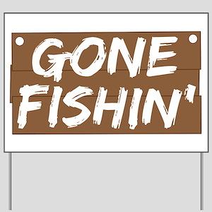 Gone Fishin' (Fishing) Yard Sign