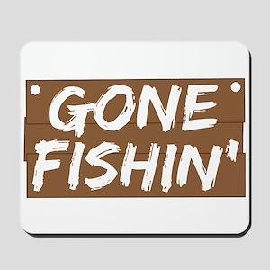 Gone Fishin' (Fishing) Mousepad