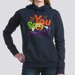 You so Cray Women's Hooded Sweatshirt