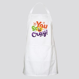 You so Cray Light Apron